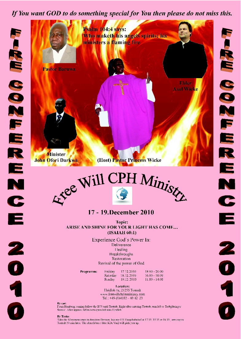 Fire Conference 2010 - Free Will Christ Potter´s House Ministries e.V ...